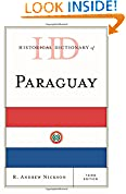 #7: Historical Dictionary of Paraguay (Historical Dictionaries of the Americas)
