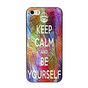 ZXSPACE Keep Calm and Be Yourself Design Hard Case for iPhone 5/5S