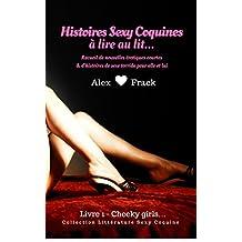 Nouvelles érotiques: Histoires sexy coquines à Lire au Lit: Cheeky Girls | Recueil de Nouvelles Érotiques Courtes & d'Histoires de Sexe Torride pour Elle ... Sexy & Coquine t. 1) (French Edition)