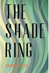 The Shade Ring by Connie Lacy (2015-04-30) Paperback