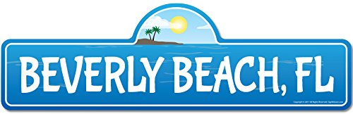 - SignMission Beverly, FL Florida Beach Street Sign | Indoor/Outdoor | Surfer, Ocean Lover, Décor for Beach House, Garages, Living Rooms, Bedroom Personalized Gift
