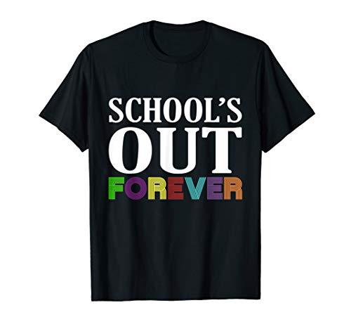 School's Out Forever T-shirt Retired Teachers Shirt Gift - Forever Dark Womens T-shirt