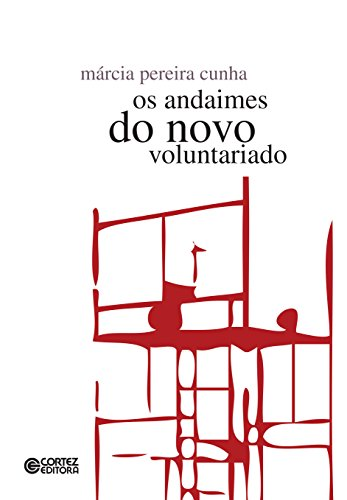 Os andaimes do novo voluntariado (Portuguese Edition)
