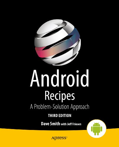Download Android Recipes: A Problem-Solution Approach Pdf