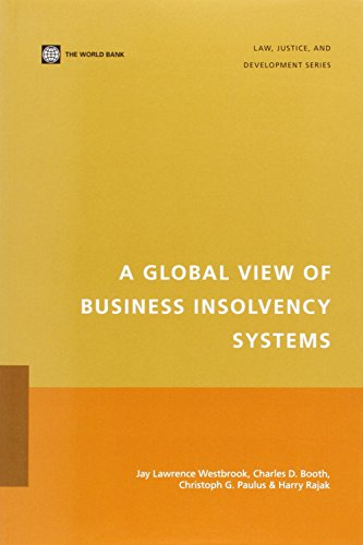 A Global View of Business Insolvency Systems (Law,...