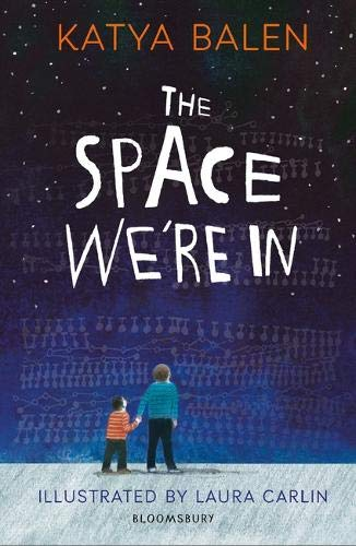 The Space We're In: Amazon.co.uk: Balen, Katya, Carlin, Laura: Books
