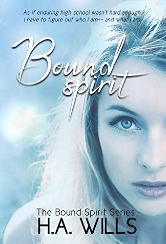 Bound Spirit: Book One of The Bound Spirit Series]()