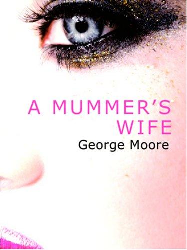 Download A Mummer's Wife pdf epub