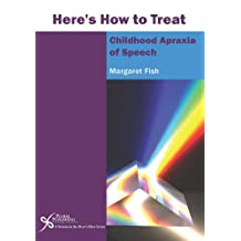 Here's How to Treat Childhood Aparaxia of Speech