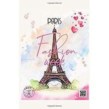 Paris Fashion Week: Romantic French Eiffel Tower 2019 Planner, Organizer & Calendar