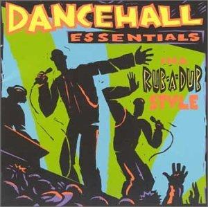 General Echo - Dancehall Essentials In A Rub-A-Dub Style - Zortam Music