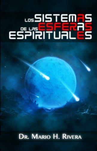 Los Sistemas de las Esferas Espirituales (Spanish Edition)