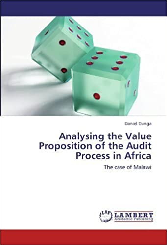 Book Analysing the Value Proposition of the Audit Process in Africa: The case of Malawi by Daniel Dunga (2012-07-16)