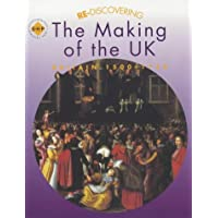 Re-discovering the Making of the UK - Britain 1500-1750: Students' Book (ReDiscovering the Past)