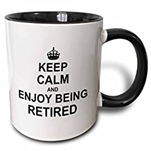 3dRose Keep Calm and Enjoy Being Retired. Fun Carry on Themed Retirement Gift Two Tone Black Mug, 11 oz, Black/White