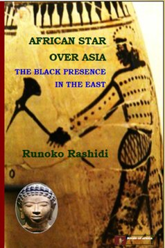 African Star Over Asia: The Black Presence in the East (Star African Over Asia)