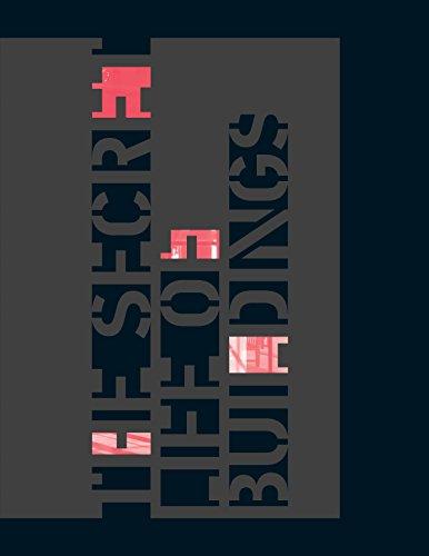 CENTER 21: The Secret Life of Buildings