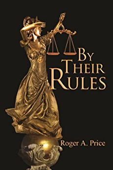 By Their Rules by [Price, Roger A.]