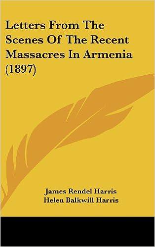Livres de téléchargements gratuits de torrentsLetters From The Scenes Of The Recent Massacres In Armenia (1897) 1104809486 en français PDF FB2