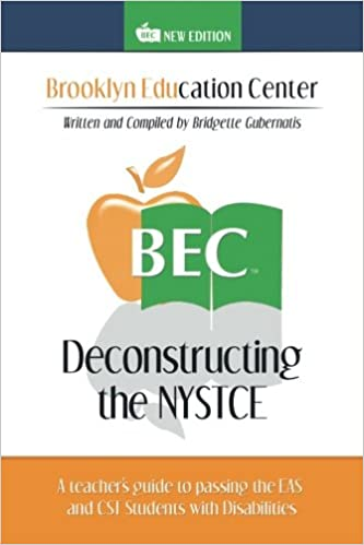 Deconstructing the nystce a teachers guide to passing the eas and deconstructing the nystce a teachers guide to passing the eas and cst students with disabilities bridgette gubernatis 9781524552954 amazon books fandeluxe Gallery
