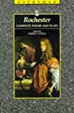 The Complete Poems and Plays of John Wilmot, Second Earl of Rochester, John Wilmot Rochester, 0460872230