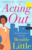 Acting Out, Benilde Little, 0684854813