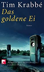 Das goldene Ei: Roman