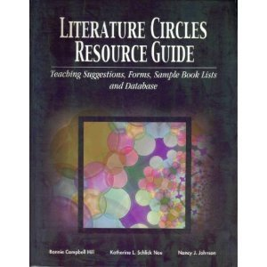 Literature Circles Resource Guide: Teaching Suggestions, Forms, Sample Book Lists, and Database