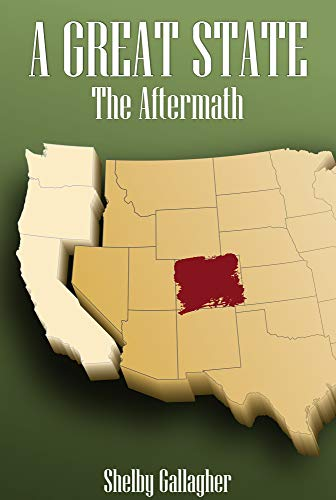 The Aftermath (A Great State Book 2) by [Gallagher, Shelby]