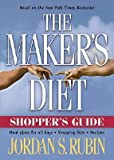 The Maker's Diet Shopper's Guide: Meal Plans for 40 Days, Shopping Lists, Recipes [MAKERS DIET SHOPPERS GD]