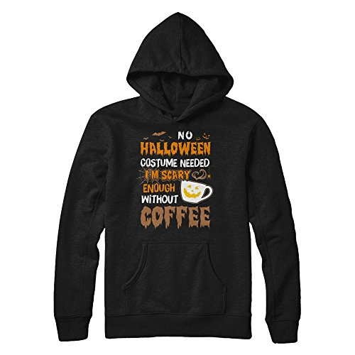 TeesCentury No Halloween Costume Needed I'm Scary Enough Without Coffee Shirt Hoodie (Black, L)