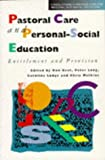 Pastoral Care and Personal Social Education, Ron Best and Caroline Lodge, 0304327808