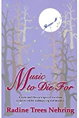 Music to Die for: The Second Something to Die for Mystery Paperback