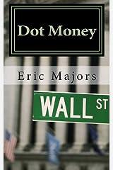 Dot Money Paperback