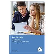 Le divorce: L'essentiel pour comprendre (Essai)