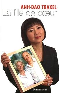La fille de coeur : souvenirs, Traxel, Anh-Dao