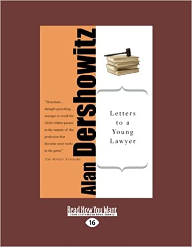 letters to a young lawer alan dershowitz 9781458749727 amazon com