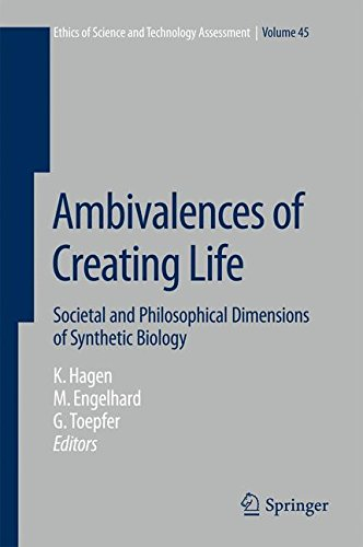 Ambivalences of Creating Life: Societal and Philosophical Dimensions of Synthetic Biology (Ethics of Science and Technology Assessment)