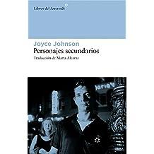 Personajes secundarios (Libros del Asteroide) (Spanish Edition)