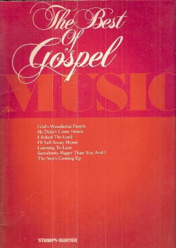 The Best of Gospel Music (Songbook)