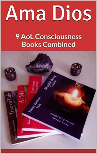 Ama Dios 9 Consciousness Books Combined