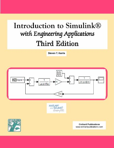 Introduction to Simulink with Engineering Applications, Third Edition