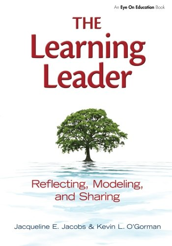 Learning Leader, The: Reflecting, Modeling, and Sharing