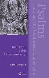 Psalms Through the Centuries: 1 (Blackwell Bible Commentaries) (Wiley Blackwell Bible Commentaries)
