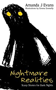 Nightmare Realities: Scary Stories for Dark Nights