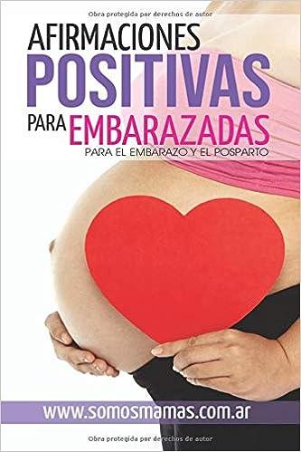 Afirmaciones Positivas para Embarazadas (Para el embarazo y ...