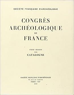 Congres Archéologique 1959 Catalogne
