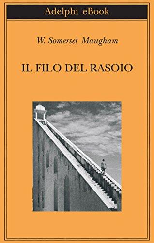 Il filo del rasoio (Gli Adelphi Vol. 355) (Italian Edition)