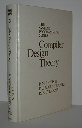 Compiler Design Theory (The Systems programming series) by Brand: Addison-Wesley