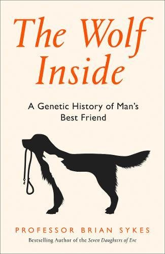 The Wolf Inside: A Genetic History of Man's Best Friend